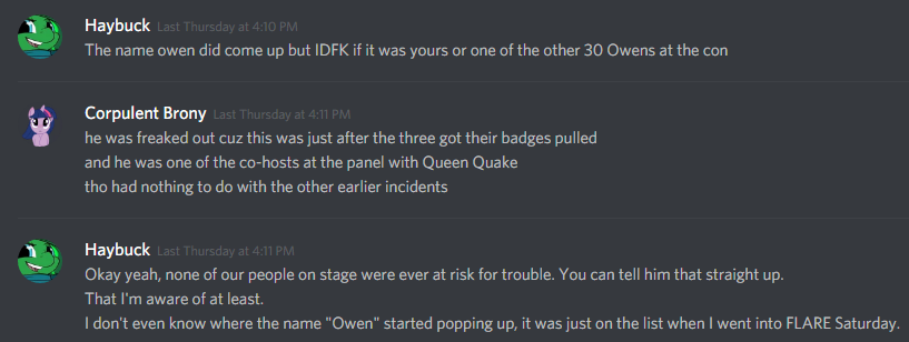 "Jade: The name owen did come up but IDFK if it was yours or one of the other 30 Owens at the con [...] I don't even know where the name ""Owen"" started popping up, it was just on the list when I went into FLARE Saturday."